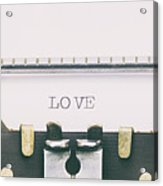 Love Word In Capital Letters On A Typewriter Sheet Acrylic Print