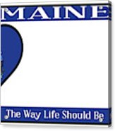 Maine State License Plate Acrylic Print
