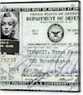 Marilyn Monroe Dept Of Defense Identification Card 1954 Acrylic Print