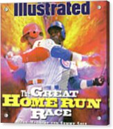 Mark Mcgwire And Sammy Sosa The Great Home Run Race Sports Illustrated Cover Acrylic Print
