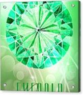 May Birthstone - Emerald Acrylic Print