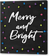 Merry And Bright 2- Art By Linda Woods Acrylic Print