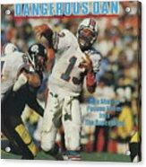 Miami Dolphins Qb Dan Marino, 1985 Afc Championship Sports Illustrated Cover Acrylic Print