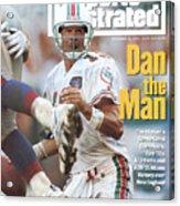 Miami Dolphins Qb Dan Marino... Sports Illustrated Cover Acrylic Print