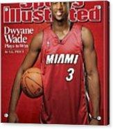 Miami Heat Dwyane Wade Sports Illustrated Cover Acrylic Print