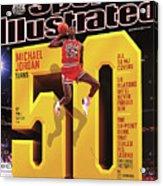 Michael Jordan Turns 50 Sports Illustrated Cover Acrylic Print
