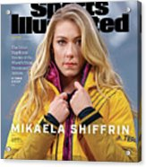 Mikaela Shiffrin, Sports Illustrated, March 2020 Sports Illustrated Cover Acrylic Print