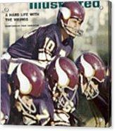 Minnesota Vikings Qb Fran Tarkenton... Sports Illustrated Cover Acrylic Print