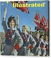 Mississippi Cheerleaders, 1962 Cotton Bowl Sports Illustrated Cover Acrylic Print