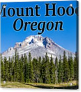 Mount Hood Oregon In Fall Acrylic Print