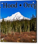 Mount Hood Oregon In Winter 01 Acrylic Print