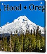 Mount Hood Oregon In Winter 02 Acrylic Print