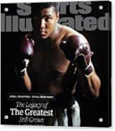 Muhammad Ali Still Fighting, Still Inspiring. The Legacy Of Sports Illustrated Cover Acrylic Print