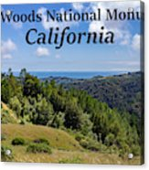 Muir Woods National Monument California Acrylic Print