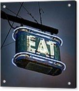 Neon Eat Sign Acrylic Print