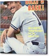 New York Yankees Manager Billy Martin Sports Illustrated Cover Acrylic Print