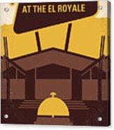No1044 My Bad Times At The El Royale Minimal Movie Poster Acrylic Print