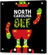 North Carolina Elf Xmas Elf Santa Helper Christmas Acrylic Print