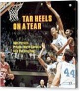 North Carolina Sam Perkins, 1982 Ncaa East Regional Playoffs Sports Illustrated Cover Acrylic Print