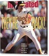 Oakland Athletics Dennis Eckersley, 1990 Al Championship Sports Illustrated Cover Acrylic Print
