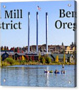 Old Mill District Bend Oregon Acrylic Print