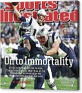 On To Immortality Patriots Are Super Bowl Xlix Champs Sports Illustrated Cover Acrylic Print