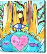 One Love One Earth Acrylic Print