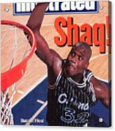 Orlando Magic Shaquille Oneal... Sports Illustrated Cover Acrylic Print