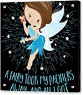 Pacifier Fairy Gift Idea Paci Fairy For Girlsboys Acrylic Print