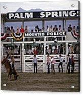 Palm Springs Rodeo Acrylic Print