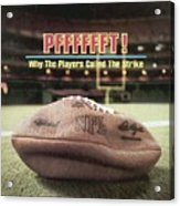 Pfffffft Why The Players Called The Strike Sports Illustrated Cover Acrylic Print