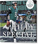 Philly Special The Eagles, Super Bowl Lii Champs Sports Illustrated Cover Acrylic Print