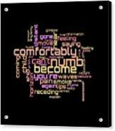 Pink Floyd - Comfortably Numb Lyrical Cloud Acrylic Print