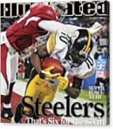 Pittsburgh Steelers Santonio Holmes, Super Bowl Xliii Sports Illustrated Cover Acrylic Print