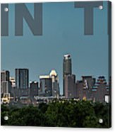 Poster Of Downtown Austin Skyline Over The Green Trees Acrylic Print