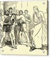 Posthumius In The Theatre At Tarentum Acrylic Print