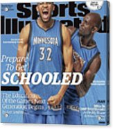 Prepare To Get Schooled, The Education Of The Games Next Sports Illustrated Cover Acrylic Print