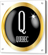 Q For Quebec Acrylic Print
