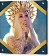Queen Cher Acrylic Print