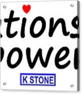 Relationship Power Acrylic Print