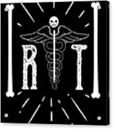 Rt Radiology Bones Medicine Radiologist Nurse Acrylic Print