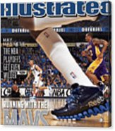 Running With The Mavs How Dallas Took Down The Mighty Lakers Sports Illustrated Cover Acrylic Print