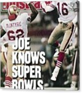 San Francisco 49ers Qb Joe Montana, Super Bowl Xxiv Sports Illustrated Cover Acrylic Print