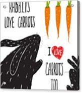 Scratchy Rabbits Love Carrots Acrylic Print