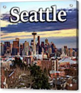 Seattle From Kerry Park Acrylic Print