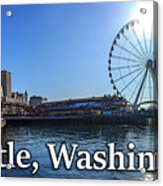 Seattle Washington Waterfront  Acrylic Print