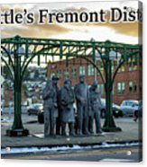 Seattle's Fremont District  Acrylic Print