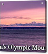Seattle's Olympic Mountains Acrylic Print