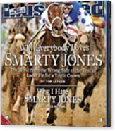 Smarty Jones, 2004 Kentucky Derby Sports Illustrated Cover Acrylic Print