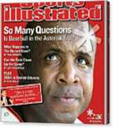 So Many Questions Is Baseball In The Asterisk Era What Sports Illustrated Cover Acrylic Print